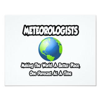 """Meteorólogos… que hacen el mundo un mejor lugar invitación 4.25"""" x 5.5"""""""