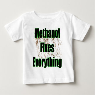 Methanol Fixes Everything 1 Baby T-Shirt
