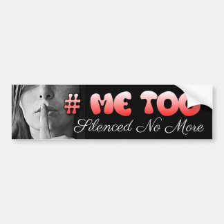#MeToo I won't be Silenced  Sh Girl Bumper Sticker