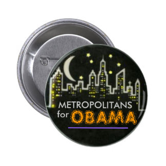 METROPOLITANS for OBAMA Pin
