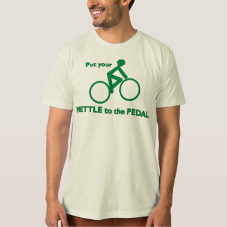 Mettle to the Pedal Tee Shirt