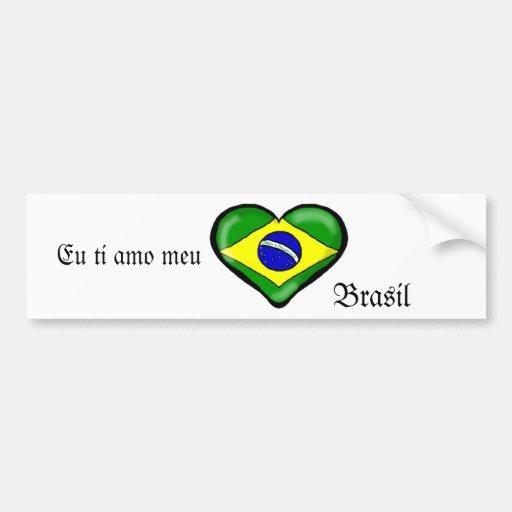 Meu el Brasil del amo del ti del Eu Pegatina Para Auto