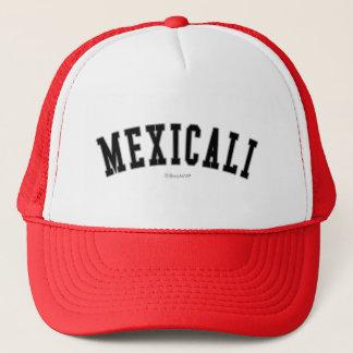 Mexicali Trucker Hat