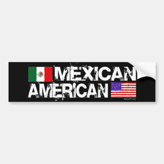 Mexican American Bumper sticker
