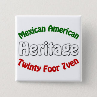 Mexican American Heritage Button