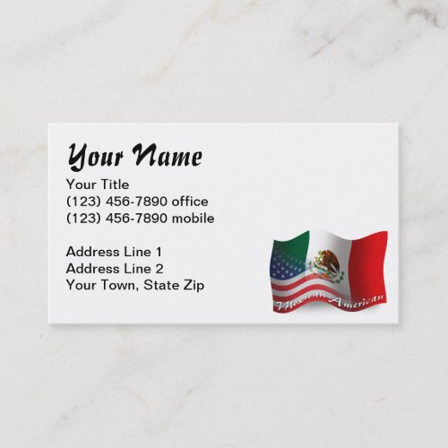 Mexican_American Waving Flag Business Card