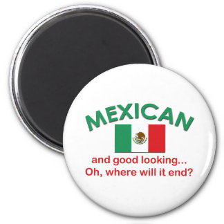 Mexican and Good Looking Magnet