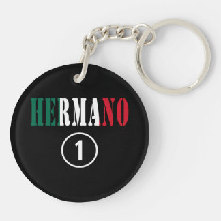 Mexican Brothers : Hermano Numero Uno Double-Sided Round Acrylic Keychain