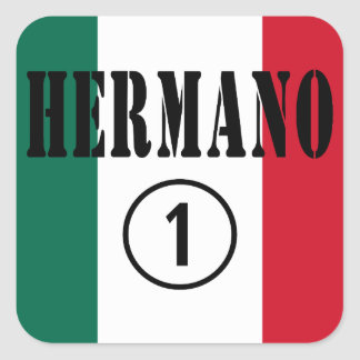 Mexican Brothers : Hermano Numero Uno Square Sticker