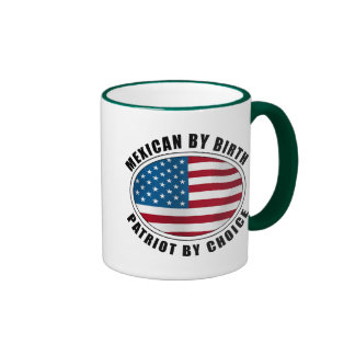 Mexican By Birth Patriot By Choice Ringer Coffee Mug