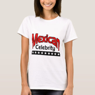 Mexican Celebrity T-Shirt