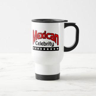 Mexican Celebrity Travel Mug