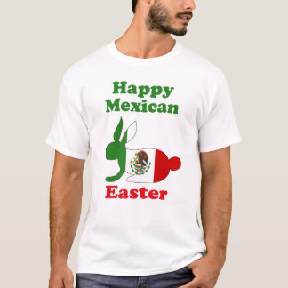 Mexican Easter T-Shirt