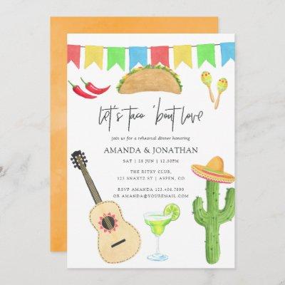 Mexican Fiesta Taco 'bout Love Rehearsal Dinner Invitation