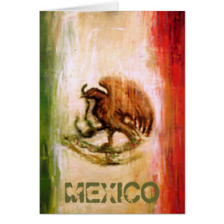 MEXICAN FLAG - MEXICO STYLE GREETING CARD