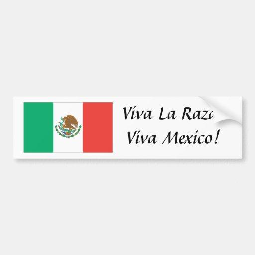 mexican flag, Viva La Raza! Viva Mexico! Bumper Sticker