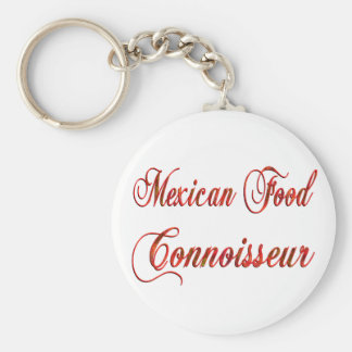 Mexican Food Connoisseur Key Chains