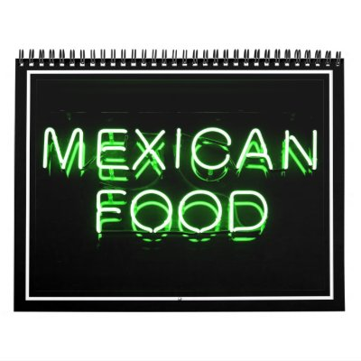MEXICAN FOOD - Green Neon Sign Wall Calendar