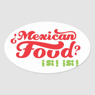 MEXICAN FOOD OVAL STICKER