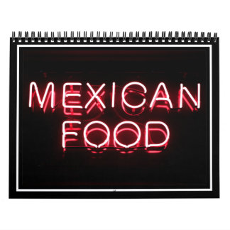 MEXICAN FOOD - Red Neon Sign Calendar