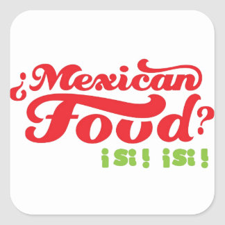 MEXICAN FOOD SQUARE STICKER