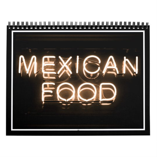 MEXICAN FOOD -Yellow Neon Sign Calendar