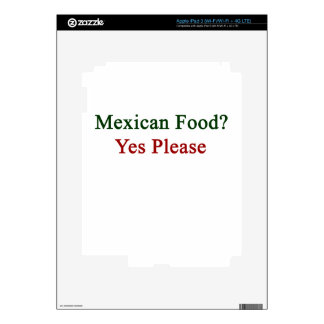 Mexican Food Yes Please iPad 3 Skin