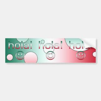 Mexican Gifts : Hello / Hola + Smiley Face Bumper Sticker