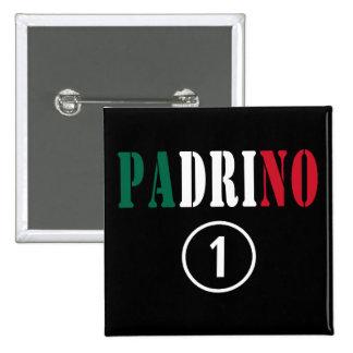 Mexican Godfathers : Padrino Numero Uno Button