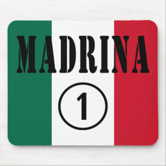 Mexican Godmothers : Madrina Numero Uno Mouse Pad
