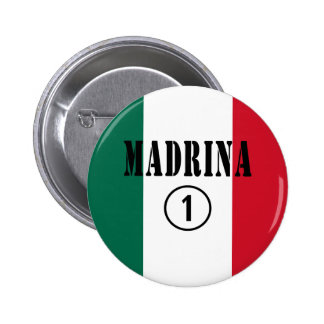 Mexican Godmothers : Madrina Numero Uno Pinback Button