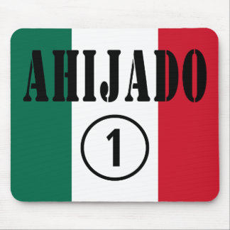 Mexican Godsons : Ahijado Numero Uno Mouse Pad