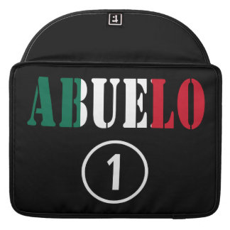Mexican Grandfathers : Abuelo Numero Uno Sleeve For MacBooks