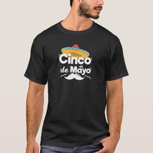 Mexican Hat and Moustache Cinco De Mayo Celebratio T_Shirt