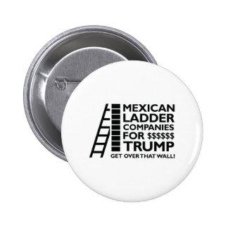 Mexican Ladder Companies Button