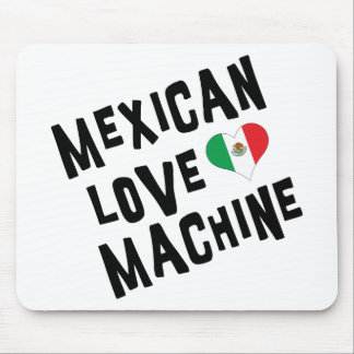 Mexican Love Machine Mouse Pad
