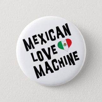 Mexican Love Machine Pinback Button
