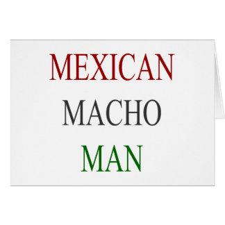 Mexican Macho Man Greeting Card