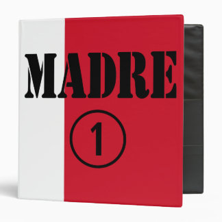 Mexican Moms : Madre Numero Uno 3 Ring Binders