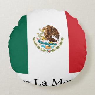 Mexican pride Flag Viva la Mexico Round Pillow