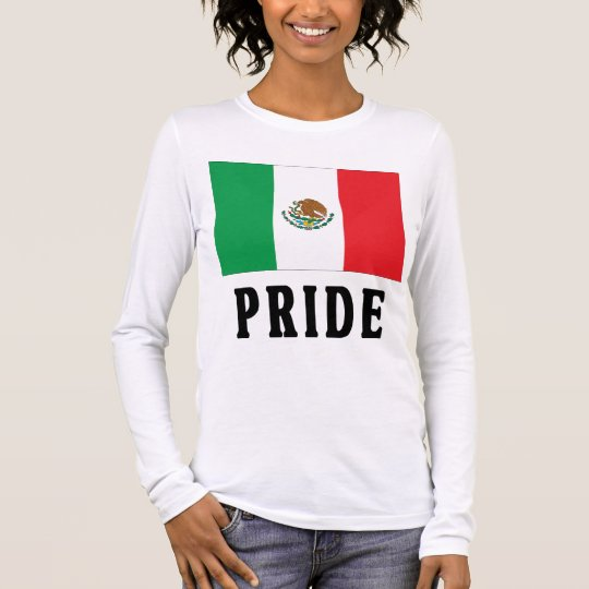 Mexican Pride Long Sleeve T-Shirt