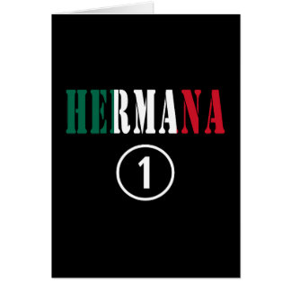 Mexican Sisters : Hermana Numero Uno Cards