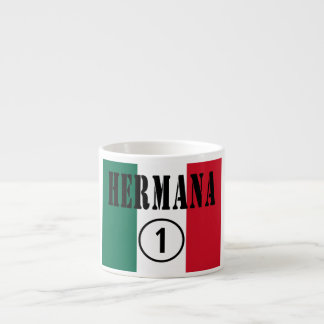 Mexican Sisters : Hermana Numero Uno Espresso Cups
