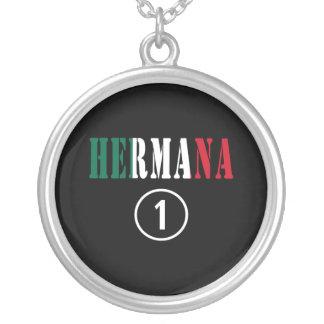 Mexican Sisters : Hermana Numero Uno Necklaces