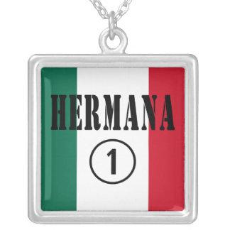 Mexican Sisters : Hermana Numero Uno Pendants