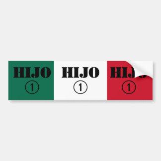 Mexican Sons : Hijo Numero Uno Car Bumper Sticker