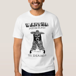 Mexican Wanted Poster T-Shirt
