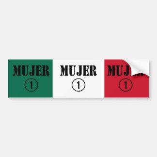 Mexican Wives : Mujer Numero Uno Car Bumper Sticker
