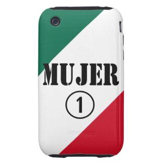 Mexican Wives : Mujer Numero Uno iPhone 3 Tough Covers
