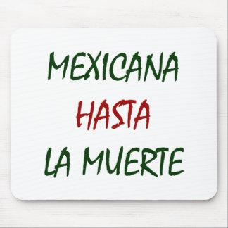 Mexicana Hasta La Muerte Mouse Pad